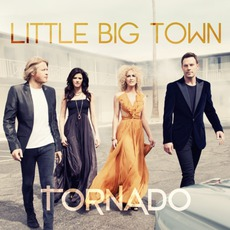 Tornado mp3 Album by Little Big Town