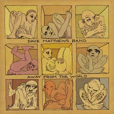 Away From The World mp3 Album by Dave Matthews Band