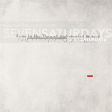 Love In The Time Of Anticipated Defeat by Seven Saturdays