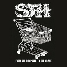 From The Dumpster To The Grave by Star Fucking Hipsters