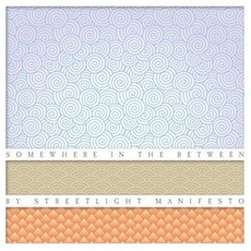 Somewhere In The Between mp3 Album by Streetlight Manifesto