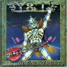 In Rock We Trust (Remastered) mp3 Album by Y & T