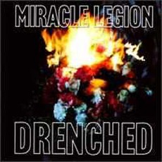 Drenched mp3 Album by Miracle Legion