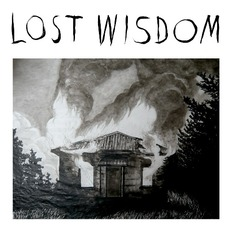 Lost Wisdom mp3 Album by Mount Eerie With Julie Doiron & Fred Squire