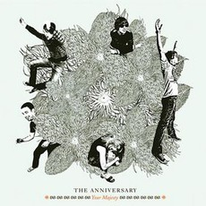 Your Majesty mp3 Album by The Anniversary