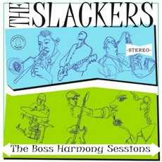 The Boss Harmony Sessions mp3 Album by The Slackers