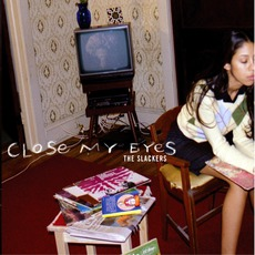 Close My Eyes mp3 Album by The Slackers