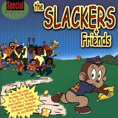 The Slackers And Friends mp3 Album by The Slackers