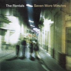 Seven More Minutes mp3 Album by The Rentals