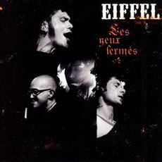 Les Yeux Fermés mp3 Live by Eiffel