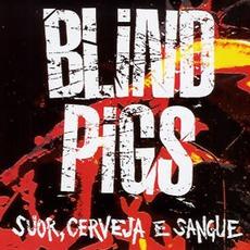 Suor, Cerveja E Sangue mp3 Live by Blind Pigs