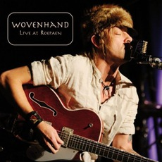 Live At Roepaen mp3 Live by Wovenhand