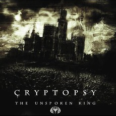 The Unspoken King mp3 Album by Cryptopsy