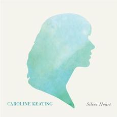 Silver Heart mp3 Album by Caroline Keating