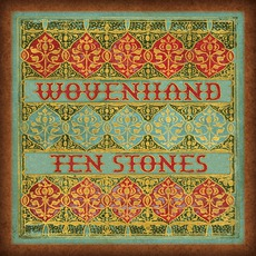 Ten Stones mp3 Album by Wovenhand