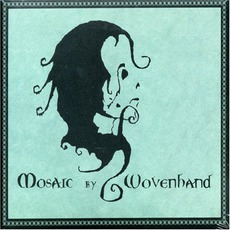 Mosaic mp3 Album by Wovenhand