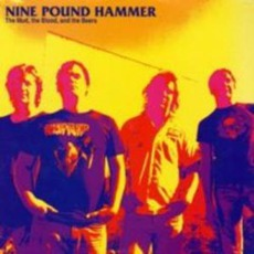 The Mud, The Blood, And The Beers mp3 Album by Nine Pound Hammer