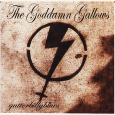 Gutterbilly Blues mp3 Album by The Goddamn Gallows