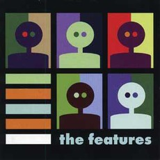 The Features mp3 Album by The Features