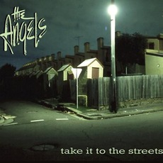 Take It To The Streets (Limited Edition) mp3 Album by The Angels