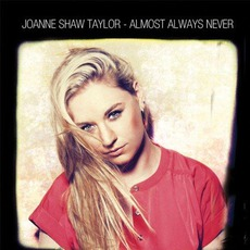 Almost Always Never mp3 Album by Joanne Shaw Taylor