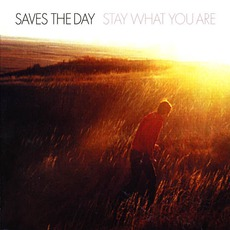 Stay What You Are by Saves The Day
