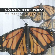 I'm Sorry I'm Leaving mp3 Album by Saves The Day