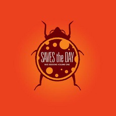 The Bug Sessions, Volume 1 by Saves The Day