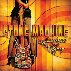 American Honey mp3 Album by Stone Machine