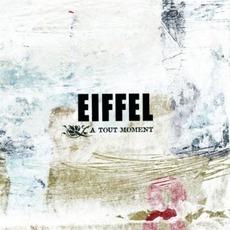 À Tout Moment mp3 Album by Eiffel