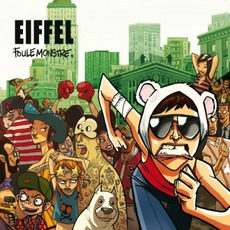 Foule Monstre mp3 Album by Eiffel