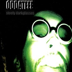 Steely Darkglasses mp3 Album by Oddateee