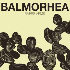 Rivers Arms mp3 Album by Balmorhea