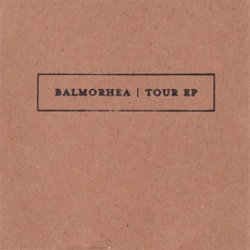Tour EP by Balmorhea