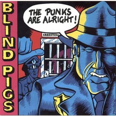The Punks Are Alright mp3 Album by Blind Pigs