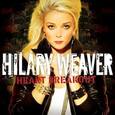 Heart Breakout mp3 Album by Hilary Weaver