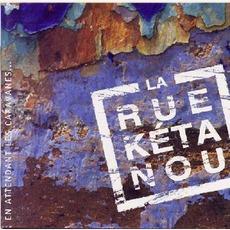 En Attendant Les Caravanes... mp3 Album by La Rue Kétanou