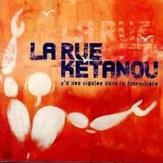 Y'a Des Cigales Dans La Fourmilière mp3 Album by La Rue Kétanou
