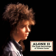 Alone II: The Home Recordings Of Rivers Cuomo mp3 Album by Rivers Cuomo