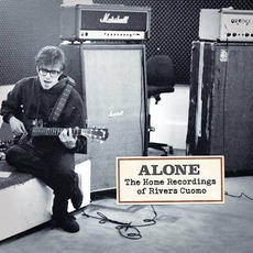 Alone: The Home Recordings Of Rivers Cuomo mp3 Album by Rivers Cuomo