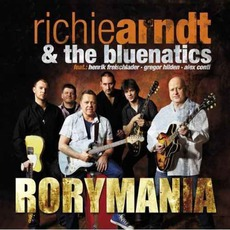 Rorymania by Richie Arndt & The Bluenatics