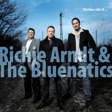 The Blue Side Of by Richie Arndt & The Bluenatics