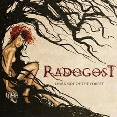 Dark Side Of The Forest mp3 Album by Radogost