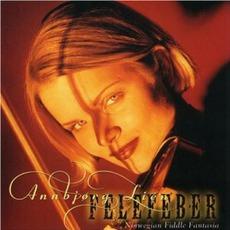 Felefeber: Norwegian Fiddle Fantasia by Annbjørg Lien