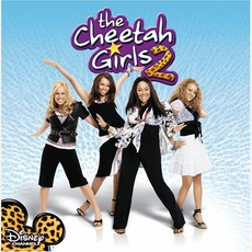 The Cheetah Girls 2 mp3 Soundtrack by Various Artists