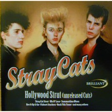 Hollywood Strut: The Unreleased Cuts mp3 Artist Compilation by Stray Cats