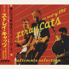 The Best Of The Stray Cats: Ultimate Selection