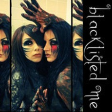 Blacklisted Me mp3 Single by Blacklisted Me