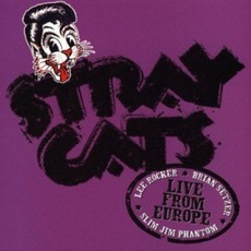 Live From Europe: Amsterdam, 14th July, 2004 by Stray Cats