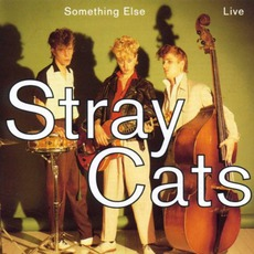 Something Else mp3 Live by Stray Cats